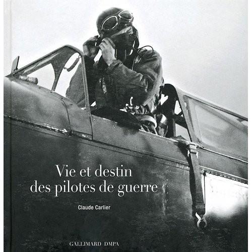 A lire : Vie et destin des pilotes de guerre