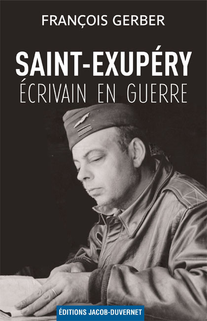 Lire : Saint-Exupéry, Ecrivain en Guerre