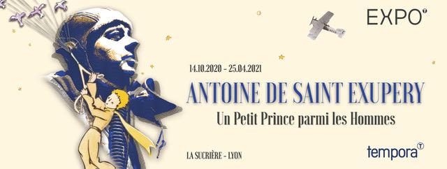 EXPO: «Antoine de Saint-Exupéry, un Petit Prince parmi les Hommes»