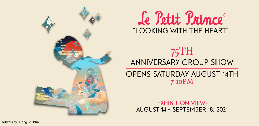Exposition «Le Petit Prince – Looking with the Heart» – Corey Hellford Gallery